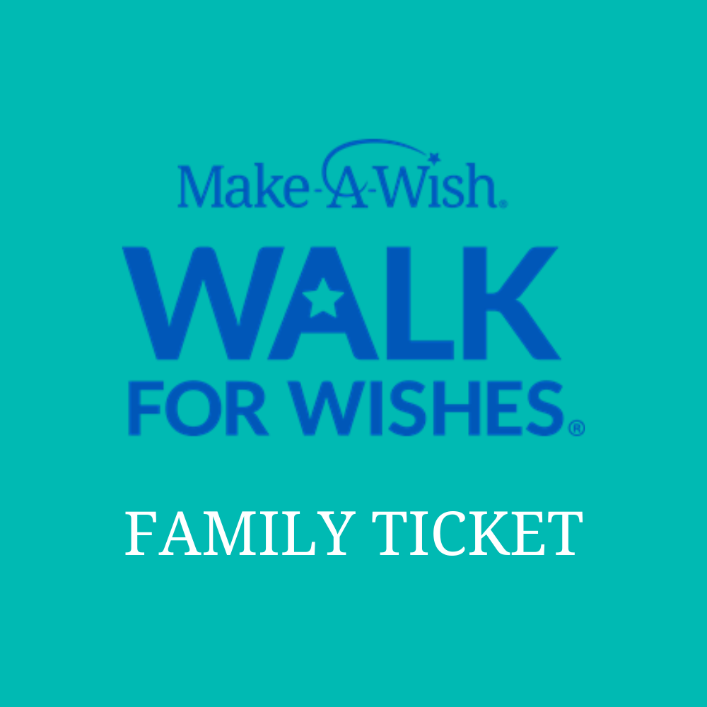 Walk for Wishes Family Ticket (Westport & Dublin)